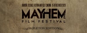Mayhem Film Festival announces BOYS FROM COUNTY HELL, PSYCHO GOREMAN, THE  OAK ROOM and the ever popular SHORT FILM SHOWCASE