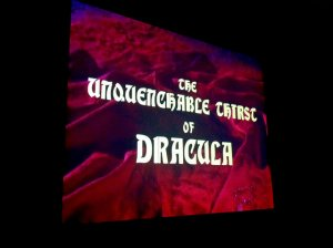 The Unquenchable Thirst of Dracula
